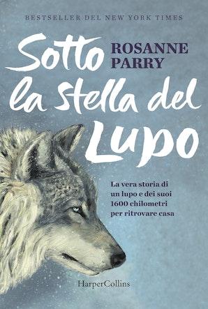 Sotto la stella del lupo