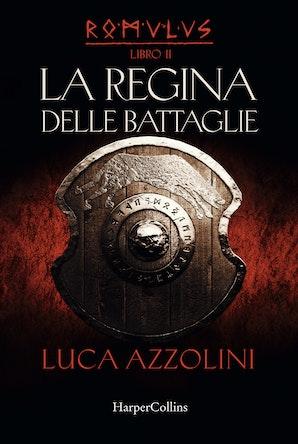 Romulus II - La regina delle battaglie