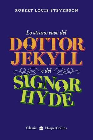 Lo strano caso del Dottor Jekyll e Mr Hyde