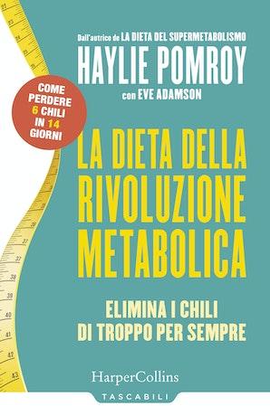 La dieta della rivoluzione metabolica