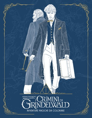 Animali fantastici:I crimini di Grindelwald-Avventure magiche da colorare