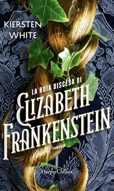 La buia discesa di Elizabeth Frankestein