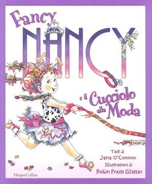 Fancy Nancy e il cucciolo alla moda