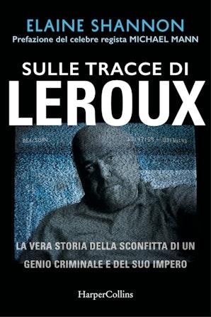 Sulle tracce di Leroux