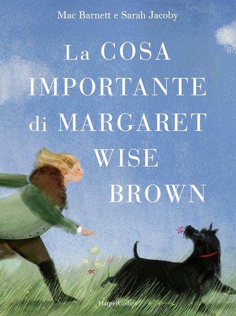 La cosa importante di Margaret Wise Brown