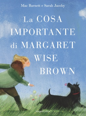 La cosa importante di Margaret Wise Brown