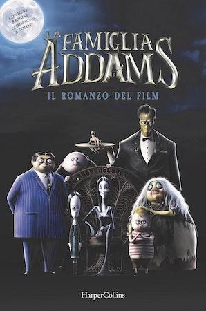 La famiglia Addams. Il romanzo del film