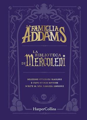 La famiglia Addams. La biblioteca di mercoledì