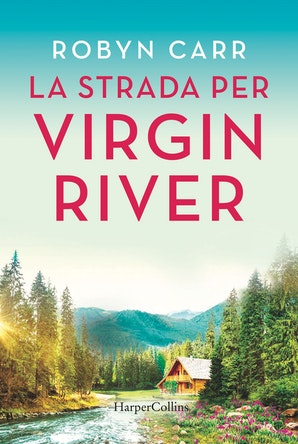 la-strada-per-virgin-river