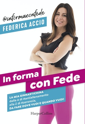 In forma con Fede